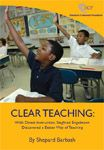 Clear Teaching/Direct Instruction. Only research-proven method, but teachers won't use.