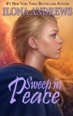 ☆★☆★ - Pre-Ordered - Sweep in Peace: Book 2 (innkeeper Chronicles) by Ilona Andrews - Expected publication: 13th November 2015