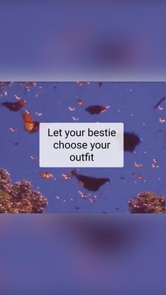 Let your bestie choose your outfit!