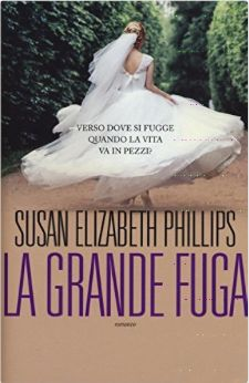 Romance and Fantasy for Cosmopolitan Girls: LA GRANDE FUGA di Susan Elizabeth Phillips
