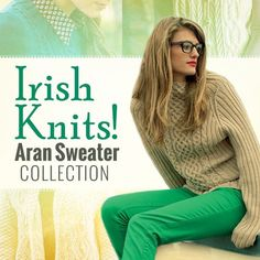 Celebrate the beautiful world of Aran knitting and classic cables in this Irish Knits! Aran Sweater Collection. This digital collection features seven Irish inspired knitting patterns from oversized sweaters to pullovers to coats. Instanstly download a