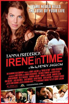Irene in Time, Tanna Frederick, Henry Jaglom, Mr. Top Movies, Movies And Tv Shows, Noah Wyle, Love Your Life, Irene, Chemistry, Movie Tv, Interview