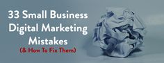 33 Small business digital marketing mistakes and how you can avoid them. If you want to increase your profits make sure you are not doing any of these. Mistakes, Digital Marketing, Website, Business, Poster, Design, Store, Business Illustration