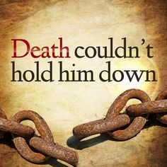 And nothing can hold YOU down when Jesus is the center of your life. His blood has the power to break every chain in your life!