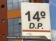 Galdino Saquarema Noticia: Corregedoria aponta irregularidades no 14º DP de SP...