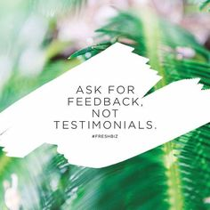 Biz Tip // When you're asking your clients or customers for feedback on services or products, ask for their thoughts + input, not just what they liked. And then use the good shit as testimonials! I think part of being an entrepreneur + good biz owner is being open to new ideas + ways to improve what you're doing... Doesn't mean you have to take the advice and action it, but you gotta ask. #freshbiz