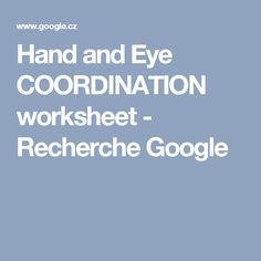 Hand and Eye COORDINATION worksheet - Recherche Google