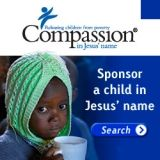 SPONSOR A CHILD Make an eternal difference in the life of a child in need. Sponsor a child today. Talk to our friends at Compassion International.