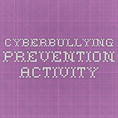 Cyberbullying prevention activity