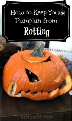 How to Keep Your Halloween Pumpkin from Rotting - Too late for my pumpkins this year. They already bit the dust. But good for next year! Halloween 2015, Holidays Halloween, Halloween Pumpkins, Halloween Crafts, Halloween Decorations, Halloween Party, Halloween Ideas, Zombie Party, Halloween Stuff