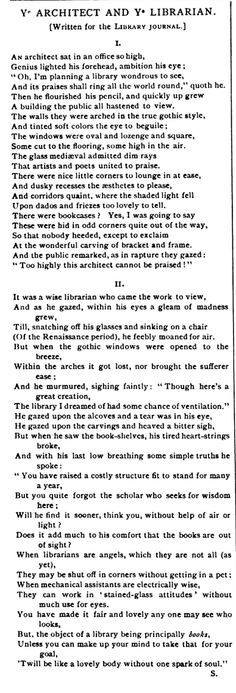 1888: A controversy erupts over the inability of architects to understand the needs of patrons and librarians in their plans, specifically over the design of the Howard Memorial Library in New Orleans by Henry Hobson Richardson. This anonymous poem in ALA's Library Journal summarizes it all.
