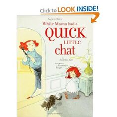 This is a must read childrens book for any mom who has ever struggled to carry on a phone converstation w/ child around!!! This book makes me happy!