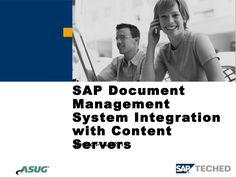 SAP Document Management System Integration with Content Servers  by Verbella CMG via slideshare