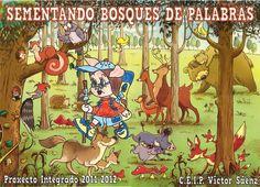 """""""Sementando bosques de palabras"""", un exemplo de PROXECTO INTEGRADO do  C.E.I.P. VÍCTOR SÁENZ, 2011-2012"""