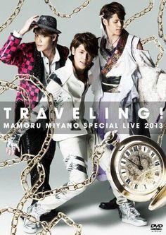 """MAMORU MIYANO SPECIAL LIVE 2013 ~ TRAVELING!"""