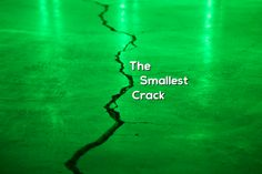 The Smallest Crack - Growing 4 Life