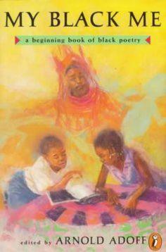 My Black Me: A Beginning Book of Black Poetry - EyeSeeMe African American Children's Bookstore