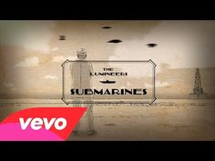 "Performing at the St. Augustine Amphitheater Friday, October - The Lumineers - ""Submarines"" (Official Video) The Lumineers, Sound Of Music, Good Music, Names Beginning With L, Awake My Soul, Edm Music, Latest Music Videos, Types Of Music, Musica"