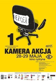 festiwal kamera akcja | Konkurs na plakat Festiwalu Krytyków Sztuki Filmowej KAMERA AKCJA ...