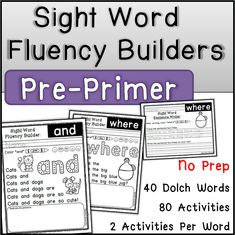 These activities are designed to help your young learners become fluent readers! This activity pack includes two activities for each Dolch Pre-Primer sight word.The two… Pre Primer Sight Words, Sight Words List, Dolch Sight Words, Fluency Activities, Sight Word Activities, Sight Word Sentences, Kindergarten Language Arts, Word Board, Teacher