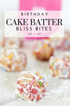 I have come to the realization that I am obsessed with bliss bites. Especially these gluten-free and dairy-free Birthday Cake Batter Bliss Bites. Healthy Dessert Recipes, Easy Desserts, Delicious Desserts, Snack Recipes, Yummy Recipes, Healthy Snacks, Gluten Free Sweets, Gluten Free Cakes, Gluten Free Recipes