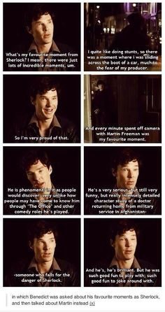 In which Benedict Cumberbatch was asked about his favourite moments as Sherlock onset and then talked about Martin Freeman instead