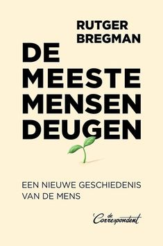 De meeste mensen deugen - ePUB of iBook Long Books, New Books, Books To Read, Margaret Atwood, Stephen Hawking, Book Authors, Reading Lists, Reading Books, Read More