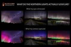 Images of auroras captured by photographer Mike Taylor show that what the eye sees (top) lack the color and vibrancy of the true colors revealed by a camera (below).