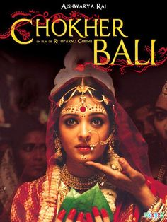 Aishwarya Rai played the demure Bengali widow in this adaptation of Rabindranath Tagore's novel by the same name!