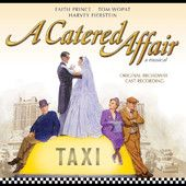 A Catered Affair: Original Broadway Cast Recording