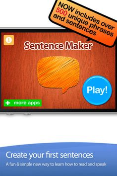 Sentence Maker is an exciting interactive game that helps your child rapidly learn to make and complete their own sentences all with just the touch of their finger. The interface is so easy to use that even a 9 month old baby will delight in moving their first words around the page