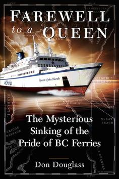 Buy Farewell to a Queen: The Mysterious Sinking of the Pride of BC Ferries by Don Douglass and Read this Book on Kobo's Free Apps. Discover Kobo's Vast Collection of Ebooks and Audiobooks Today - Over 4 Million Titles! Queen, Nonfiction, Adventure Travel, Audiobooks, Mystery, Pride, This Book, Ebooks, Shit Happens