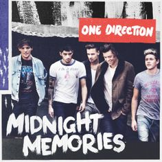 One Direction Midnight Memories is the third album of this X Factor winner. This is not quite for them to grow up because they have to make the chorus of their album is in the right place, it needs at least two adult professionals. Midnight Memories, Ed Sheeran, Liam Payne, Louis Tomlinson, One Direction Albums, I Love One Direction, Direction Quotes, Best Song Ever, Best Songs