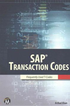 SAP Transaction Codes: Frequently Used T-codes (Paperback) T Code, Business Software, Music Games, Book Lists, All In One, Coding, Good Things, Train, Education