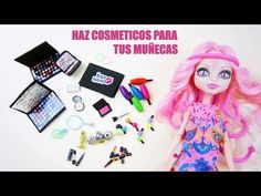 Manualidades para muñecas: Haz cosmeticos o maquillaje para tus muñecas - YouTube