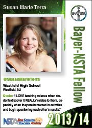 """Susan Marie Terra: """"I LOVE teaching science when students discover it REALLY relates to them, especially when they are immersed in activities and begin questioning each other's results."""" Learn more about the New Science Teacher Academy: http://www.nsta.org/academy/ which provides accommodations, airfare, food, and registration fees to attend the National Science Teachers Association national conference; NSTA membership; e-mentoring; web-based PD; and more!"""