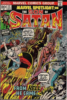 Lots of great Marvel Bronze Age Horror Hero Comics are available like this one: Marvel Comics Spotlight #12 the ORIGIN & 1st issue of The SON OF SATAN at QualityComicsAmerica