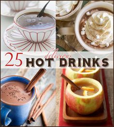 What's Cooking 25 Awesome Hot Drinks This has quite a few non-coffee & non-alcoholic drinks on the list.