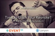 Join us in this featured webinar to learn all about hiring amazing speakers that will make your event a success. I