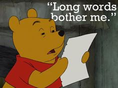 oh, Pooh. I love you so.