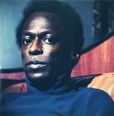 Miles Davis!  Maybe, I should create hip hop boards, jazz boards, country boards etc.  Whether I should create those boards or not, I think Miles is cool...and he rocks!!
