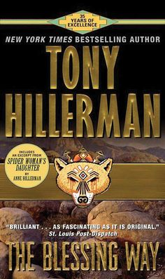 The Blessing Way by Tony Hillerman - BookBub Mystery Novels, Mystery Series, Beach Reading, Cozy Mysteries, First Novel, Got Books, The Victim, Learn To Read, Book Recommendations