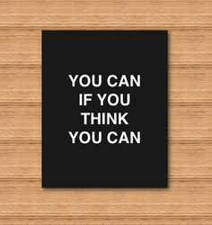 Printable Art Typography Poster You Can If You Think You Can Inspirational Print Motivational Quote Instant Download Digital Download by Curly