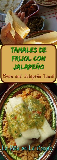 Bean Tamales with Jalapeño - La Piña in the Kitchen - Bean Tamales with Jalapeño – La Piña in the Kitchen - Mexican Dishes, Mexican Food Recipes, Vegetarian Recipes, Cooking Recipes, Healthy Recipes, Ethnic Recipes, Cooking Tips, Mexican Desserts, Chilli Recipes