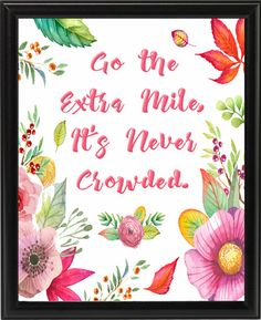 Go the extra mile digital art print by PixieTreasuresDesign