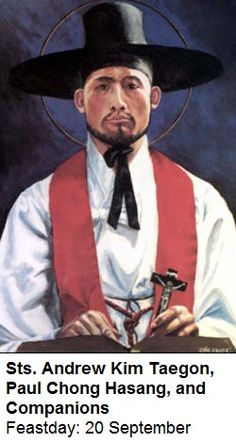 During the terrible persecutions in Korea (in 1839, 1866, and 1867), 103 Christians were martyred. The martyrs included a few bishops, priests and many lay people. Among them were the first Korean priest Andrew Kim Taegon, and the lay apostle, Paul Chong Hasang. All suffered greatly for the Faith and consecrated the rich beginnings of the Church of Korea with their blood as martyrs. St Pope John Paul II, canonized these martyrs on May 6, 1984.