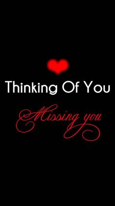 Thinking of you Missing You Love Quotes, Thinking Of You Quotes, Sexy Love Quotes, I Miss You Quotes, Soulmate Love Quotes, Flirty Quotes, Love Husband Quotes, Romantic Love Quotes, Love Yourself Quotes