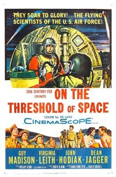 On the Threshold of Space (1956, USA)