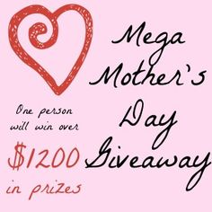 Mega Mothers Day Giveaway