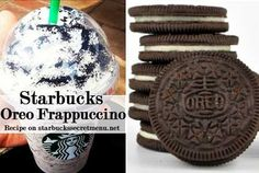 Here's the recipe: •Double Chocolate Chip Frappuccino •Blended with white mocha sauce instead of regular mocha •Top with your choice of chocolate or regular whipped cream  Here's the recipe if you prefer more creme than chocolate cookie flavor: •Vanilla Bean Frappuccino •Java chips blended in •Top with mocha syrup or cookie crumbles or both